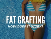 How Does Fat Grafting Work