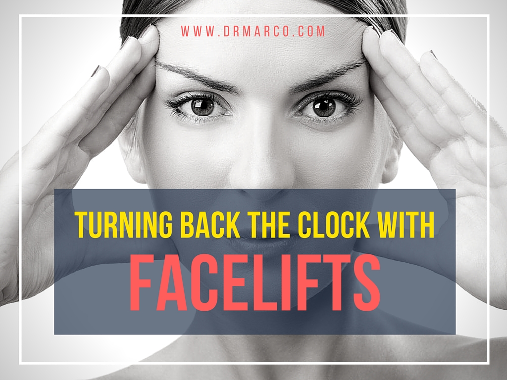 Turning back the clock with facelifts